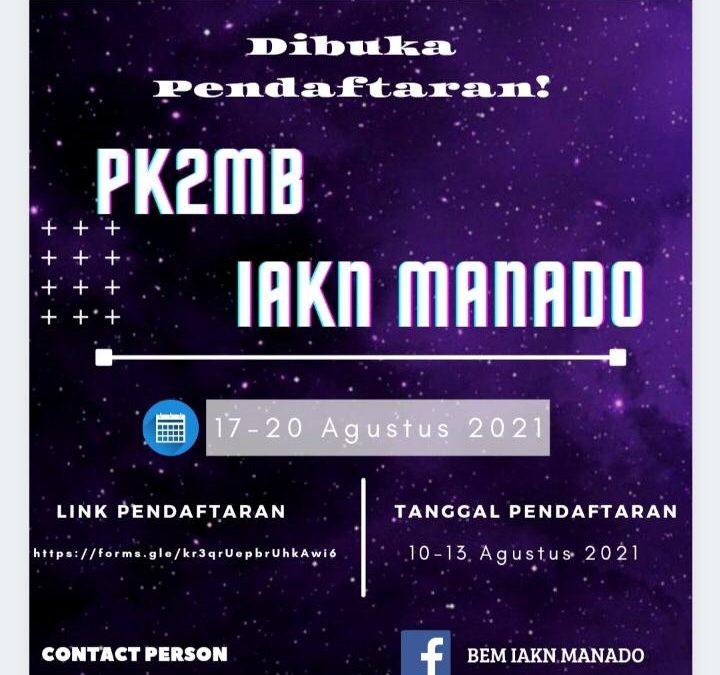 Ayo! Mahasiswa Baru IAKN Manado Siapkan Diri Ikuti PK2MB 2021